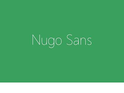 Nugo Sans Free San Serif Font inkscape fontforge typeface sans serif fontstyle fonts typography font