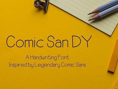 Comic San DY handwriting font handwriting fonts handwriting handlettering sans serif typography fontstyle fonts font illustrator design adobe