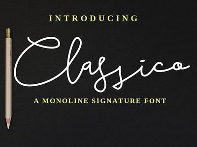 Classico Monoline Signature Font gimp fontforge inkscape modern signature font signature script font monoline script monoline font monoline handlettering typography fontstyle fonts font design