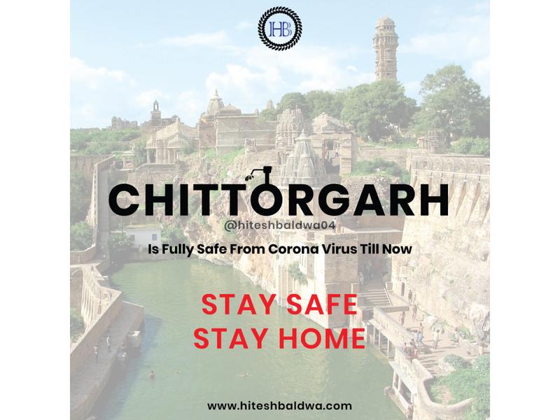 CHITTORGARH IS SAFE FROM CORONA