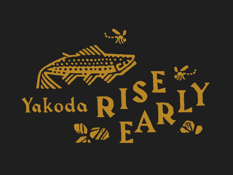 Rise Early collage composition harbour rough lettering type conservation nature stream river bug fly fishing trout fish yakoda