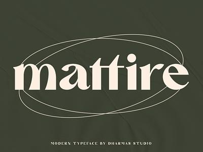 Mattire - Modern Serif Typeface vintage feminine wedding logo retro classic magazine headline header fashion web modern classy feminime luxury elegant sans serif serif fonts font