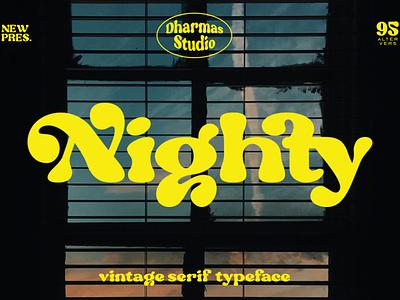 Nighty - Vintage Serif Typeface headline header magazine poster 80s font 70s font 60s font classic logo branding classy feminime modern luxury bold vintage retro sans serif serif font