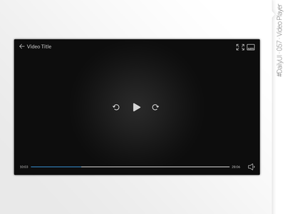 #DailyUI #057 #VideoPlayer