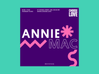 Choose Love Instagram Poster: Annie Mac gig show flyer event poster design house techno dj annie mac music electronic poster branding color design