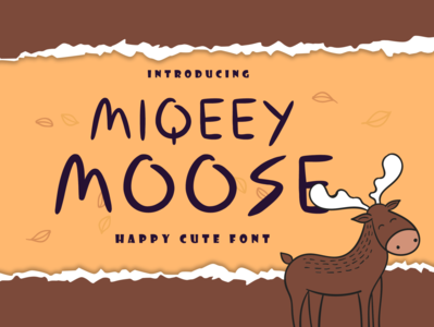 Miqeey Moose - Happy Cute Font