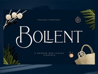Bollent - Modern And Luxury Typeface