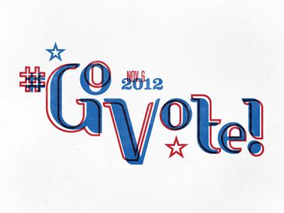 #GoVote vote election typography govote lettering