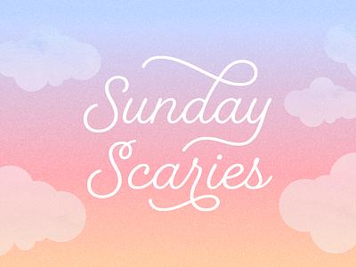 Sunday Scaries sunday typography design