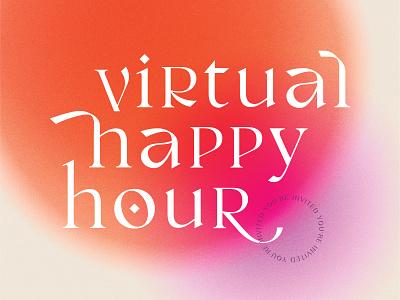 Happy Hour 2020 happy hour invitation typography