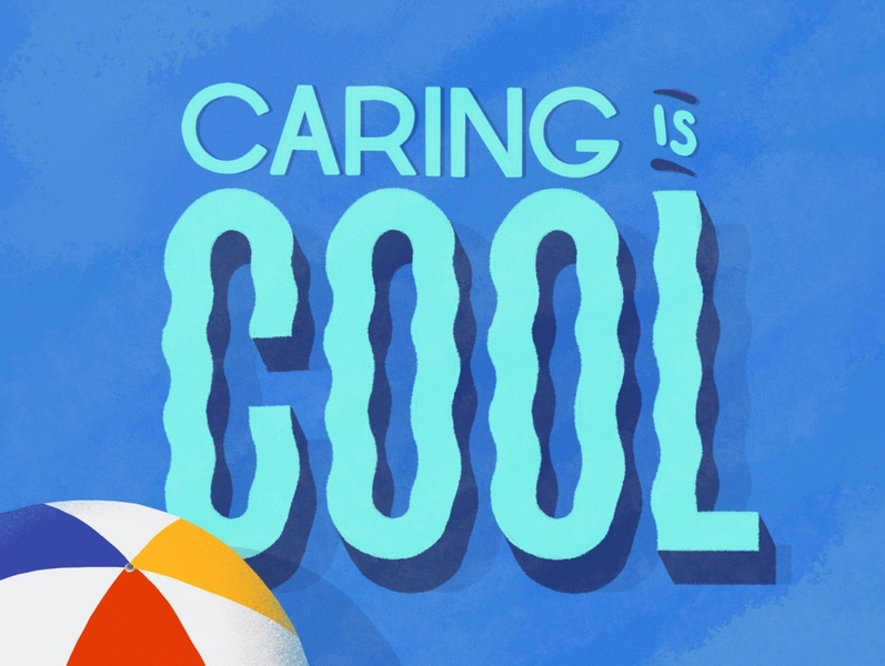 Caring Is Cool hand lettered hand drawn design lettering hand lettering illustration