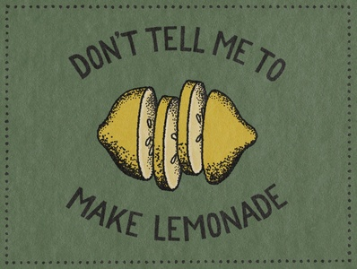 Make Lemonade making lemonade lemons lemonade lemon hand lettered hand drawn lettering hand lettering design illustration