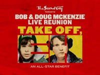 Bob & Doug McKenzie Live Reunion