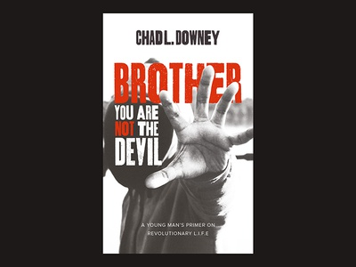 Brother You Are Not The Devil black lives matter typography graphic design book jacket front cover book cover