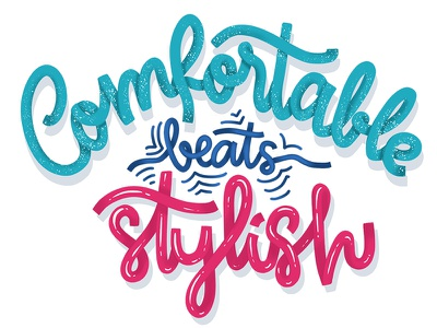 Comfortable beats Stylish - Hand Lettering style comfort inspiration turquoise hand writing color palette type digital art calligraphy hand lettering lettering