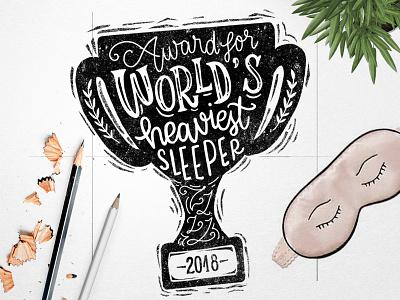 World's Heaviest Sleeper - #homwork lettering challenge sleep homwork award hand writing type typography calligraphy hand lettering lettering