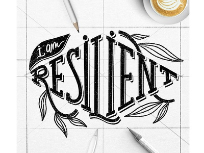 Resilient - Hand lettering design sketchbook sketch empowering inspiration motivational hand writing type typography calligraphy hand lettering lettering