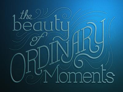 Ordinary Moments Version 2