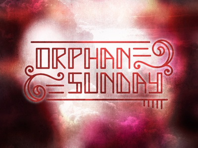 Orphan Sunday in Context