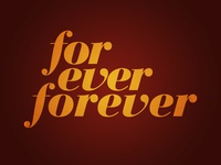 For Ever Forever Shirt design