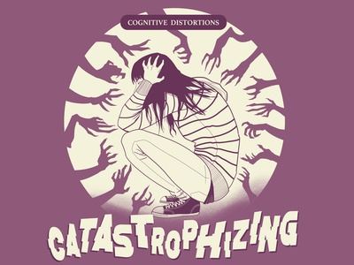 Catastrophizing