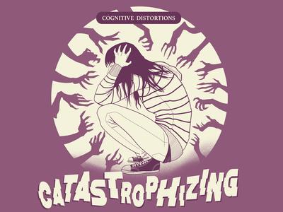 Catastrophizing