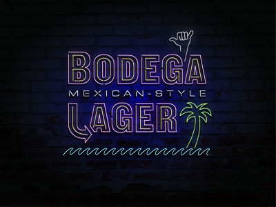 Bodega Mexican-style Lager craftbeer sunshine hang loose palm trees bodega lager neon light neon sign beer