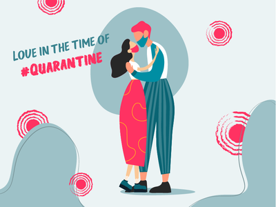 love in the time of quarantine