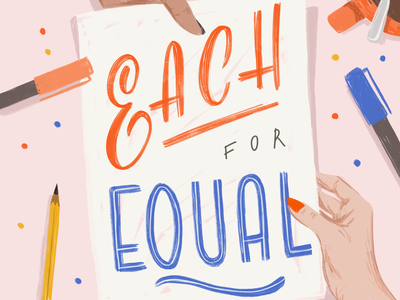 Each For Equal girl women woman equality feminist crafts art tools pen lettering handlettering hand sketching drawing applepencil ipad procreate illustration iwd typism