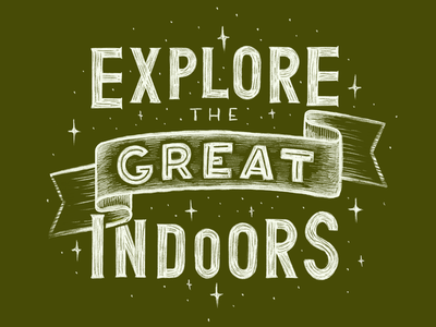 Explore the Great Indoors procreate travel adventure type typography handlettering qotd quote lettering stayathome inside indoors nature houseplant explore home stayhome pandemic lockdown quarantine