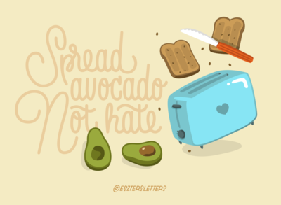 Spread avocado not hate