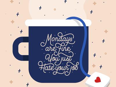 Mondays Are Fine