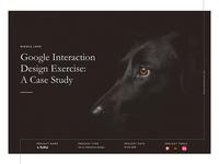 Google Interaction Design Exercise: A Case Study