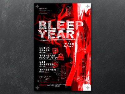 Bleep Year Show Poster design graphic gameboy video game music scribble hand lettering promotional warped typography texture illustration monochrome red glitch boston chiptune show poster
