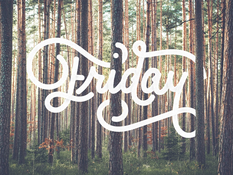 Oh yeah it's friday! handcrafted logo lettering friday