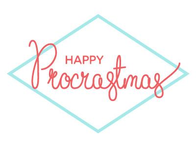 Procrastmas lettering procrastmas type handwritten script simple design holidays typography