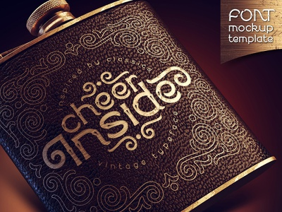 Cheer inside. Font, mockup, template drink flask brandy alcohol whiskey victorian classic design type style decorative vintage typography typeface lettering alphabet font