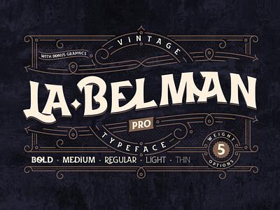 La Belman Pro vintage text type decorative typography typeface lettering design alphabet font