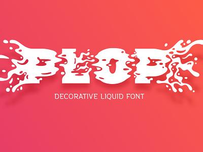 Plop liquid font vector type decorative typeface liquid splash plop design typography lettering alphabet font