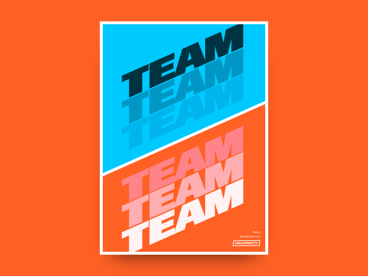 Poster - Team dailyposter blankposter type poster blankposter.com
