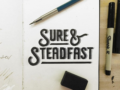 Sure and Steadfast lettering
