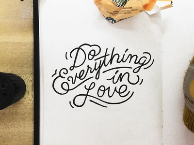 Do Everything in Love lettering