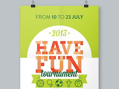 Have Fun Tournament basketball volleyball football sport manifesto flyer poster tournament fun vector icons illustrator