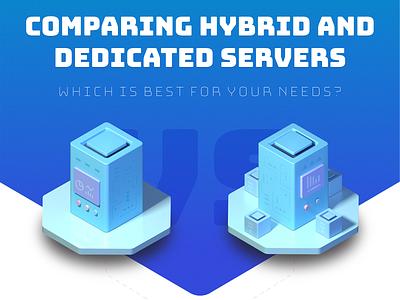 Hybrid vs. Dedicated servers infographic WIP c4d server isometric illustration