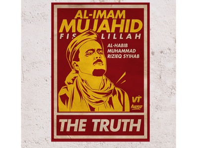 The Truth Poster muslim mujahid mujahid212 designdakwah islamicdesign tauhid frontpembelaislam habibrizieq artwork adobeilustrator poster poster design poster art illustration