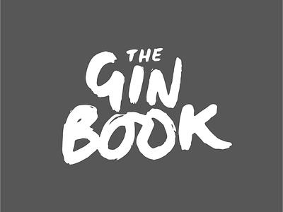 The Gin Book Logo logo type lettering typography brush type brand designer branding logo brush lettering