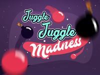 Juggle Juggle Madness