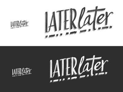 Later Later — a different look morse later lettering handlettering bar texture script logo