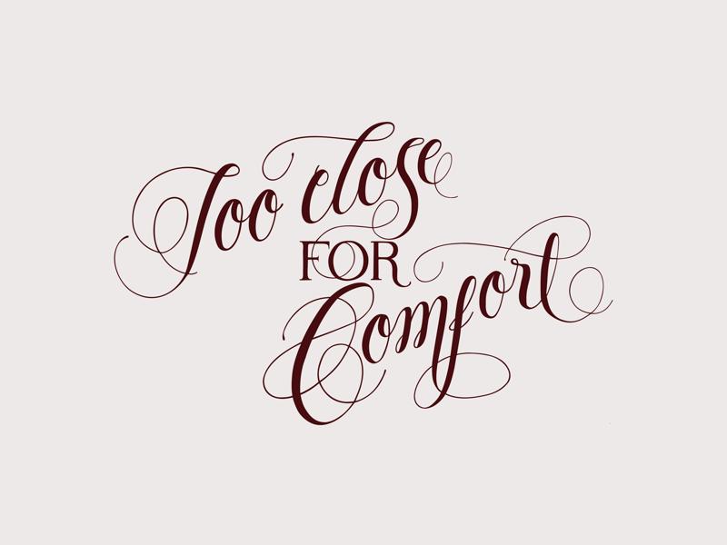 Comfort Zone calligraphy hand-lettering typography type