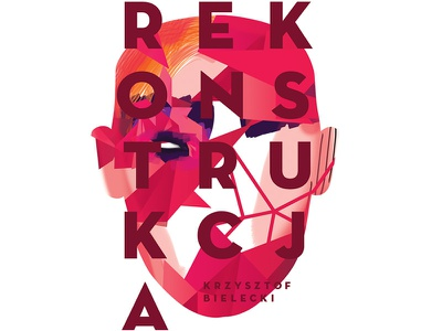 Reconstruction - Face book cover print dribbble debut typo typography illustration face poster design google